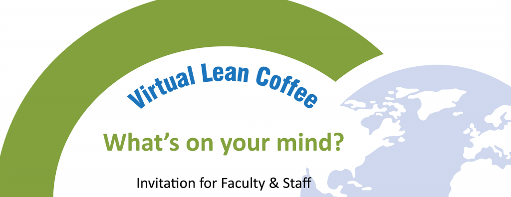 Virtual Lean Coffee. What's on your mind?